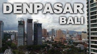 Denpasar, The Capital Of Bali