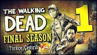 The Walking Dead Final Season Türkçe Altyazılı #1 Clementine'a Kavuştuk!