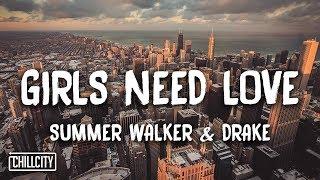 Summer Walker - Girls Need Love Remix ft. Drake (Lyrics)
