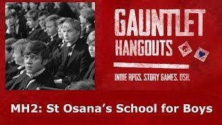 Monsterhearts 2: St Osana's School for Boys (3/4)