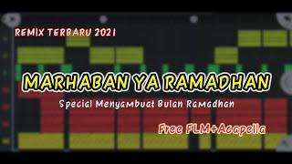MARHABAN YA RAMADHAN - SPECIAL MENYAMBUT BULAN RAMADHAN || REMIX TERBARU 2021|| free flm Mohon Maaf Apabila kurang bagus dan ada ...