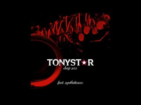 Tonystar Ft  Syntheticsax – Deep Sax