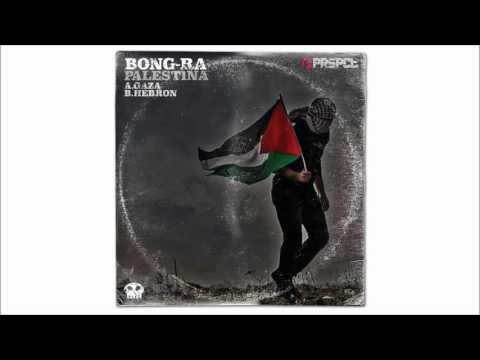 Bong-Ra - Gaza