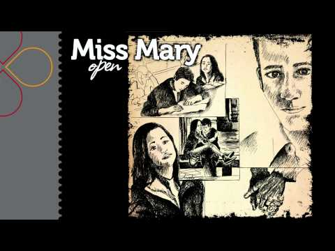 Miss Mary - Open