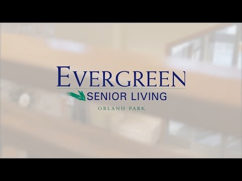 Evergreen Senior Living | Orland Park