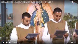 13/12/2017 - MENSAJE DIARIO DE MARÍA / MENSAGEM DIÁRIA DE MARIA