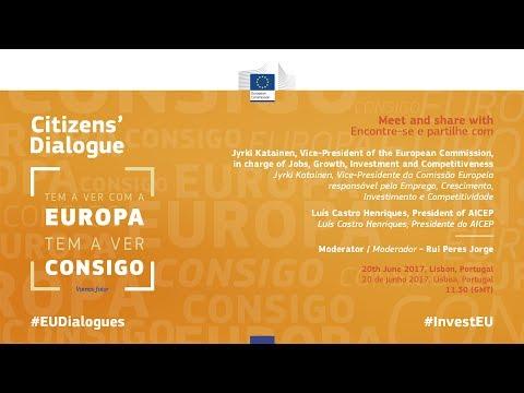 ENG - Citizens' Dialogue - 20th June 2017, Lisbon, Portugal