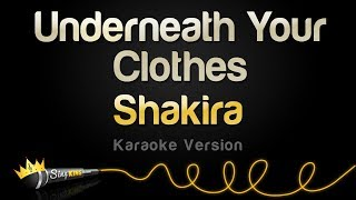 Download Shakira - Underneath Your Clothes (Karaoke Version)
