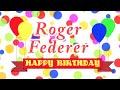 Happy Birthday Roger Federer Song
