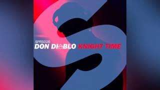 Don Diablo Knight Time Original Mix Official