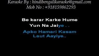 Bekarar Karke Hume Yun Na Jaiye - Karaoke - Hemant Kumar - Bees Saal Baad (1962)