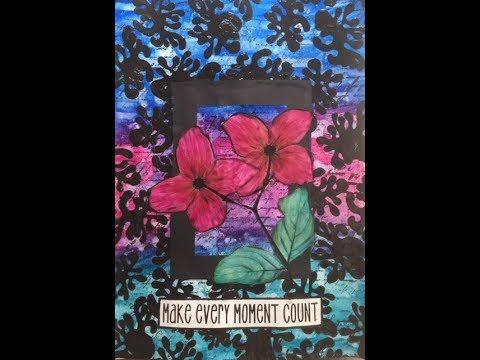 Make Every Moment Count- Art Journal Tutorial- Inktense Blocks, Pitt Brush Markers, Pouring Medium,
