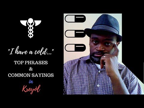 "ON Haitian Creole - Medical Talk Shorts - ""I Have a Cold"" Common Phrases"