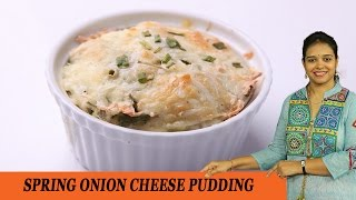 Cheesy Spring Onion Pudding - Mrs Vahchef