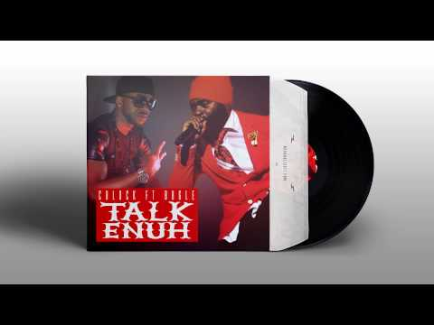 C Block feat. Bugle - Talk Enuh (Jackbox Records) January 2015