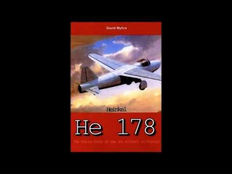 Heinkel He 178 & Other Designs By Great Designers Of WW2