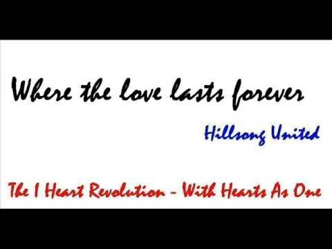 Where the love lasts forever - Hillsong United