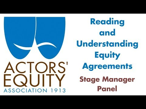 Reading and Understanding Equity Agreements - Stage Manager Panel