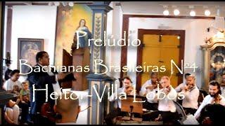 🎵  Prelúdio da Bachiana nº4 de Heitor Villa-Lobos