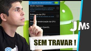 Como deixar o Android Rápido Sem Travar | Sem Root