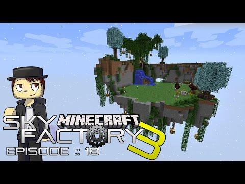 SKY FACTORY 3 | BUILDING ISLANDS! | Episode 18 (MINECRAFT MODDED SKYBLOCK)