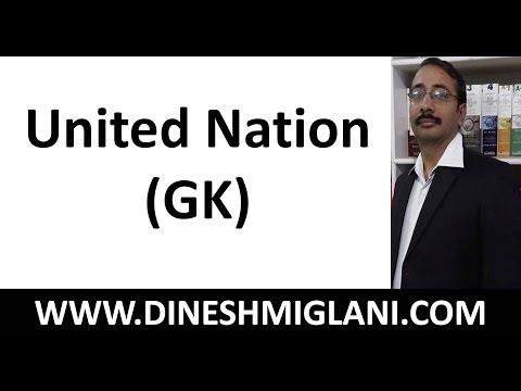 United Nation  ( GK) by Dinesh Miglani Sir