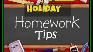 Holiday Homework Tips for Summer Vacations