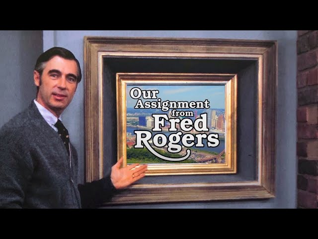 Our Assignment from Fred Rogers - FULL DOCUMENTARY
