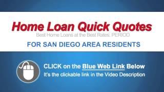 Home Loan Tierrasanta CA, Rancho San Diego CA, Paradise Hills CA, Torrey Pines CA