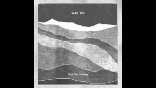 "Dark Sky ""Silent Fall"" (MTR047) Out August 15, 2014"