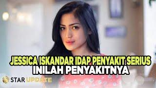 Selain Sakit Takikardia, Jessica Iskandar Ternyata Juga Idap Penyakit Mengerikan ini.. Jessica Iskan.