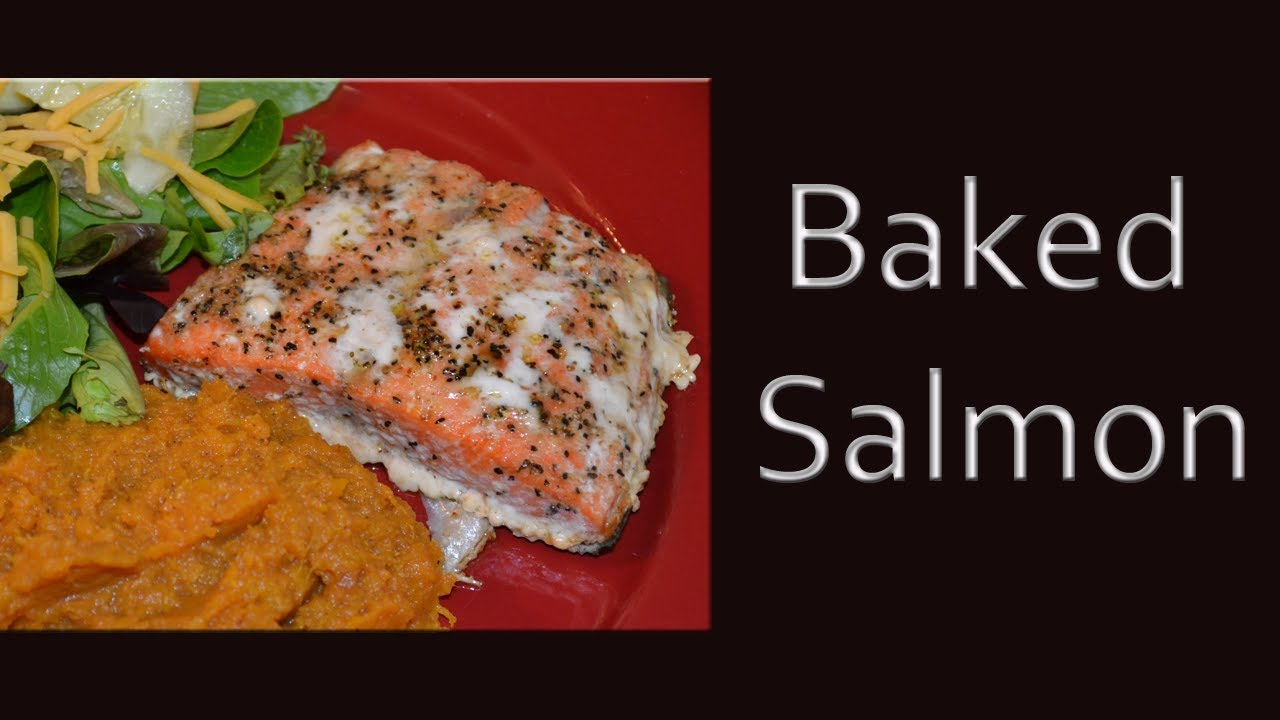 how to prepare baked salmon