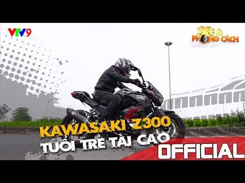 Biker 48 - Chính Phạm  [XE và PHONG CÁCH] - KAWASAKI Z300 - Tuổi trẻ tài cao