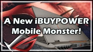 A New iBUYPOWER Mobile Monster!