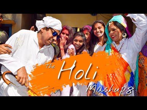 THE HOLI MASHUP 8 | TRUE MOTIONS