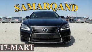 Самарканд Мошина Бозори 17-Март 2019 | Samarqand Moshina Bozori 17-Mart 2019