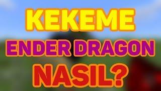 KEKEME ENDER EJDERHASI YAPMA! - Ender Dragon Head İncelikleri