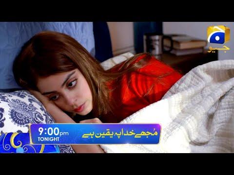 Mujhe Khuda Pay Yaqeen Hai Episode 85 | 16th April 2021 | geo entertainment tv live | geo tv Live