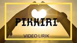PIKKIRI (Video Lirik) Lely Tanjung