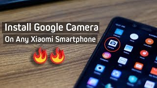 Install Google Camera On Any Xiaomi Smartphone (MIUI ROM) | No Root/TWRP | PlayAndrotics