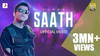 SAATH - Official Music Video | Yunan | Dance Song 2020