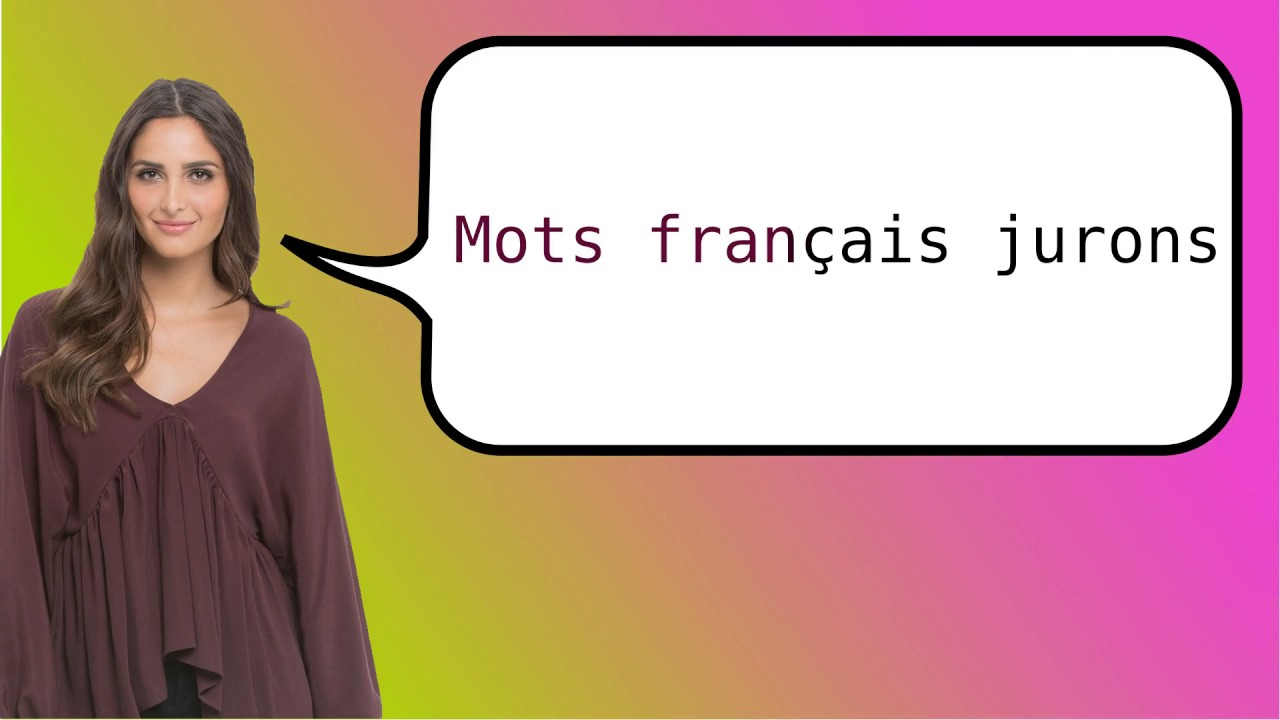 How to say words swear in french forecasting dress for on every day in 2019