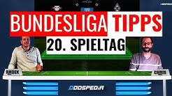 BUNDESLIGA VORHERSAGE #20 - Tipphilfe und Wett-Tipps zum 20. Spieltag der Saison 2019/2020