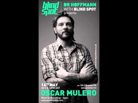Oscar Mulero & Dr Hoffmann Blind Spot Radio Show 101 (2011)