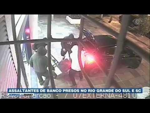 Quadrilha de roubo a banco é presa no Rio Grande do Sul