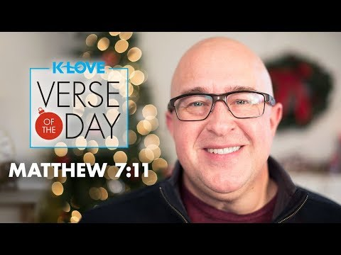 KLOVEs Verse of the Day: Matthew 7:11