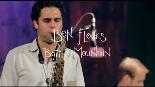 Silver City Bound - Ben Flocks & Battle Mountain