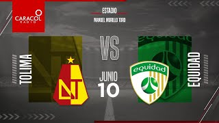 EN VIVO   Tolima vs. Equidad, Semifinales Liga Colombiana por el Fenómeno del Fútbol