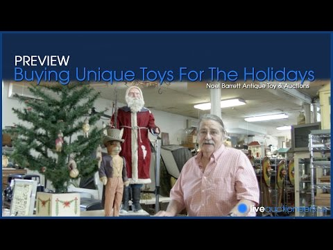 Buying Unique Toys for the Holidays: Noel Barrett Auction Preview Part 2
