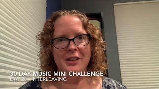 30 Day Music Mini Challenge - Day 28